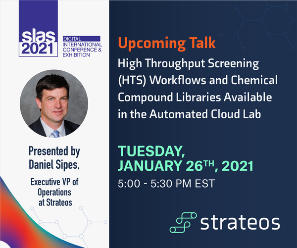 Announcing New High-Throughput Screening (HTS) Products and Services- A Preview of Our SLAS 2021 Talk